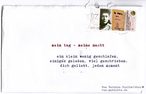 mein tag - meine nacht - Briefgedicht von Rea Revekka Poulharidou
