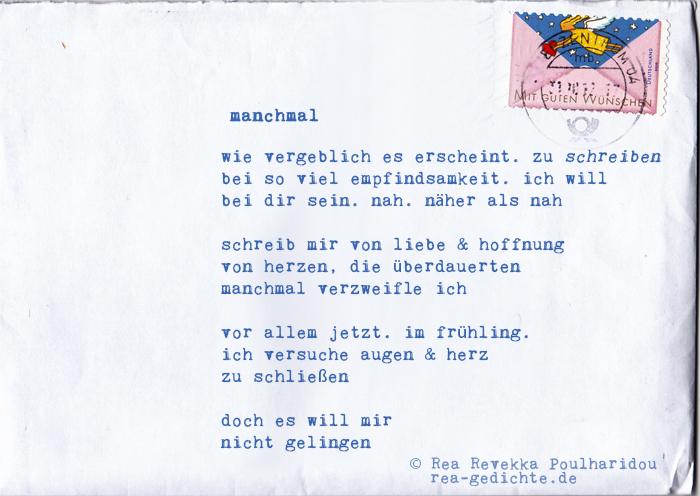 manchmal - Briefgedicht von Rea Revekka Poulharidou