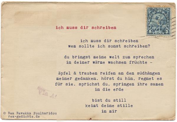 ich muss dir schreiben - Briefgedicht von Rea Revekka Poulharidou