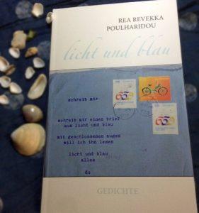 licht und blau, Gedichte von Rea Revekka Poulharidou